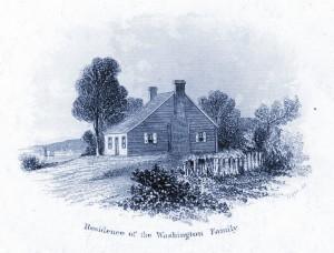 The residence of George Washington's family, circa 1750.