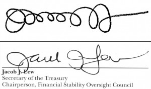 These are the signatures of Treasury Secretary Jacob Lew from a Sept. 21, 2011 memo when he was Office of Management and Budget director, top, and as Treasury Secretary on the 2013 annual report for the Financial Stability Oversight Council, bottom. (AP Photo)
