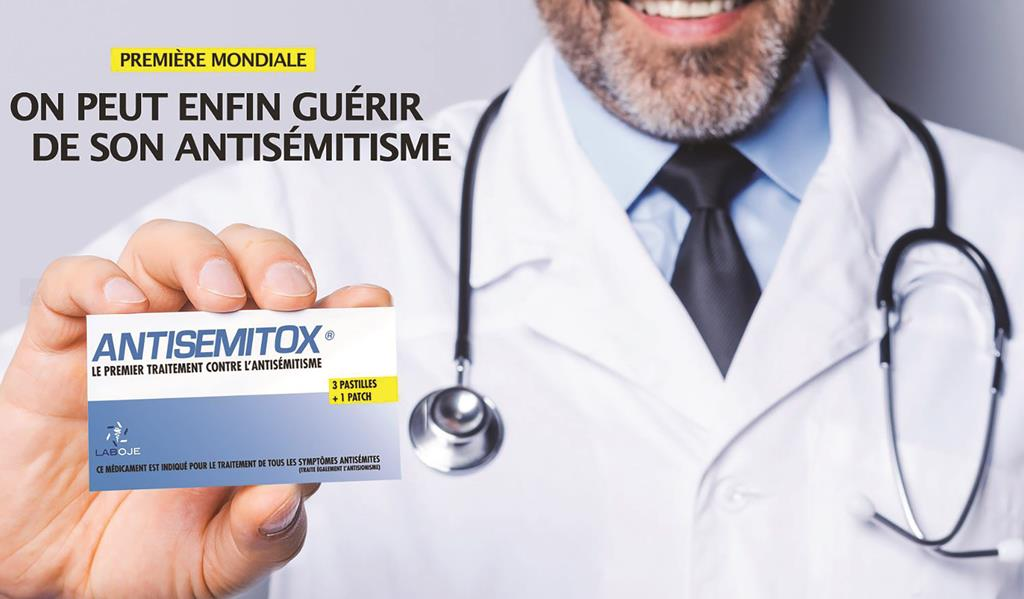 """This ad, which reads, """"First in the World — We Can Finally Cure One's Anti-Semitism. AntiSemitox — The First Treatment Against Anti-Semitism,"""" is a project of the Organization of Jewish Europeans (OJE) and a tasteless attempt to use humor to disfuse the anti-Semitism that exists in France today. The package contains honey candies, a guide to French laws against racial and hate speech, and a reminder """"patch."""" Top photo: French MP Meir Habib shows a box of AntiSemitox to Israeli Prime Minister Binyamin Netanyahu."""