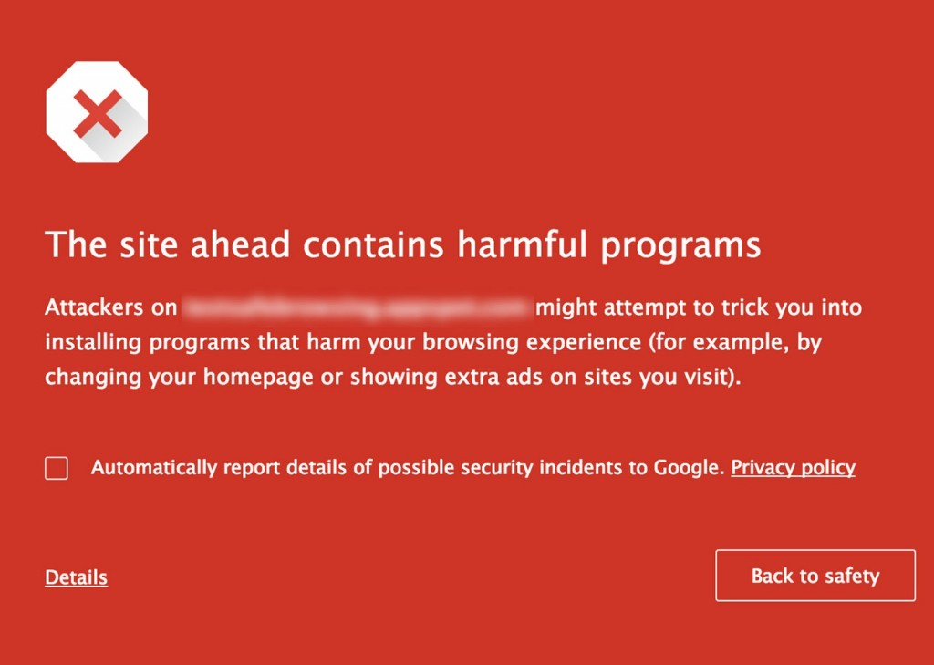 """This image provided by Google shows an example of the warnings generated when Google's safe browsing technology detects a website riddled with """"unwanted software."""" Google has obscured the URL in this example because of its policy of not publicly citing specific websites. (AP Photo/Google)"""