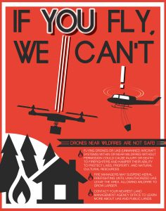 A public service announcement provided by the U.S. Forest Service shows a poster warning people not to fly drones near wildfires. (U.S. Forest Service via AP, File)