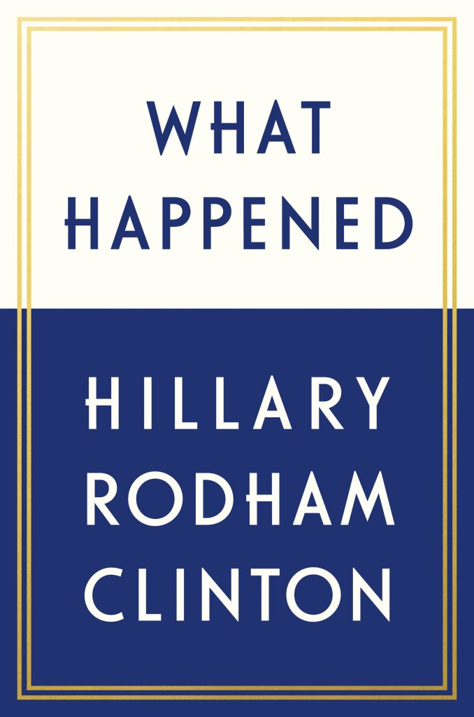 Book, Clinton, Mistakes, Blame, 2016, Loss