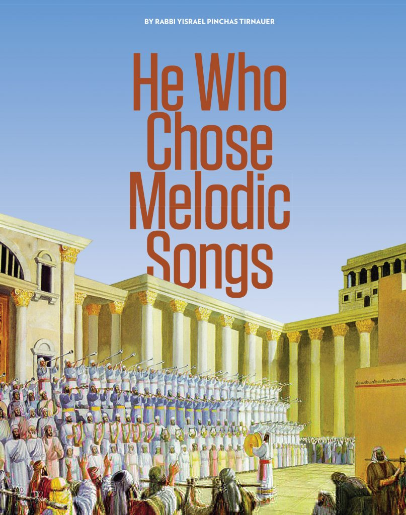 He Who Chose Melodic Songs