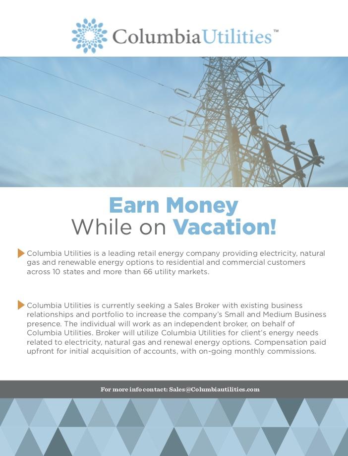 Earn Money While On Vacation: Columbia Utilities